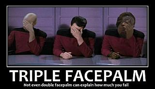 Click image for larger version.  Name:Facepalm3.jpg Views:24 Size:86.6 KB ID:5600